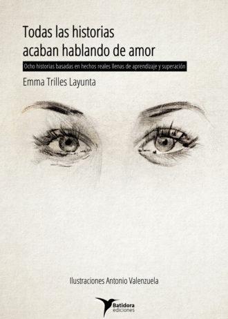 batidora_ediciones-libros-todas_las_historias_acaban_hablando_de_amor-